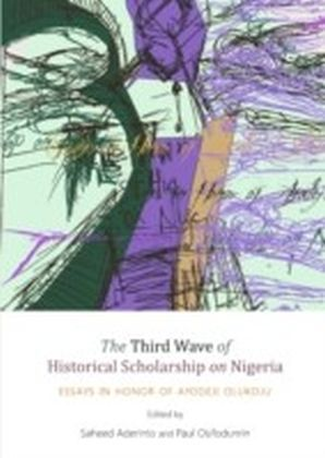 Third Wave of Historical Scholarship on Nigeria