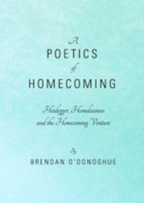 Poetics of Homecoming