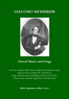 Giacomo Meyerbeer Choral Music and Songs