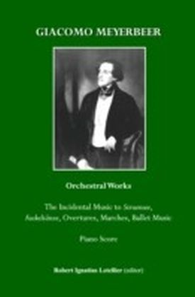 Giacomo Meyerbeer Orchestral Works