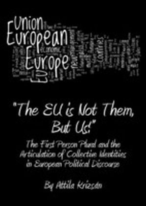 """The EU is Not Them, But Us!"""