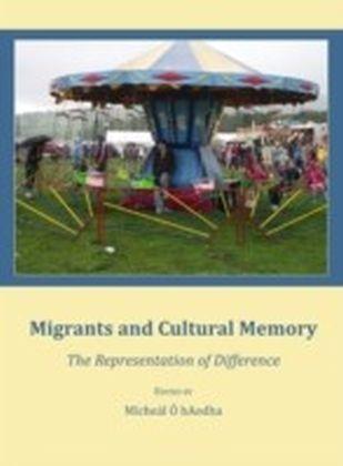Migrants and Cultural Memory