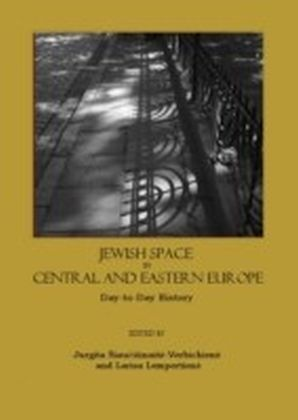 Jewish Space in Central and Eastern Europe