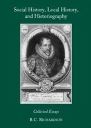 Social History, Local History, and Historiography