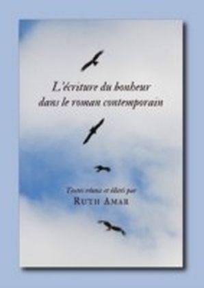 L'ecriture du bonheur dans le roman contemporain