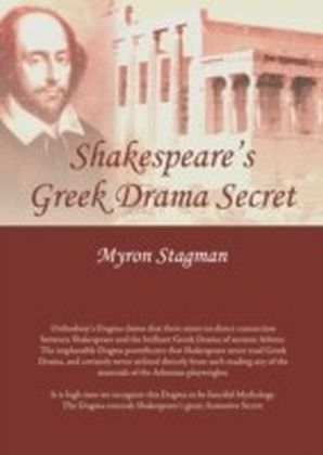 Shakespeare's Greek Drama Secret