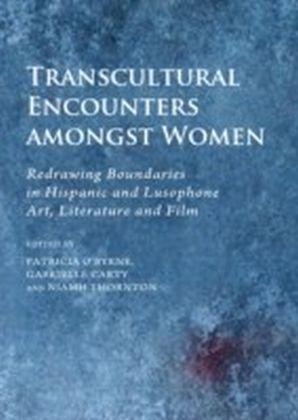 Transcultural Encounters amongst Women