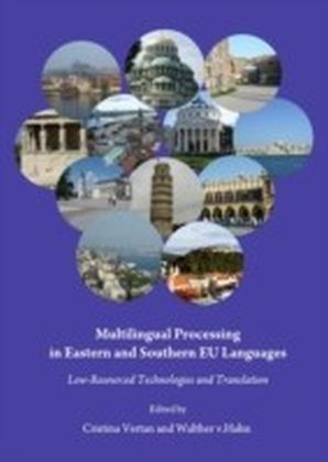 Multilingual Processing in Eastern and Southern EU Languages