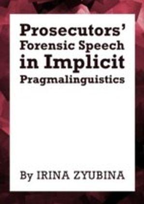 Prosecutors' Forensic Speech in Implicit Pragmalinguistics