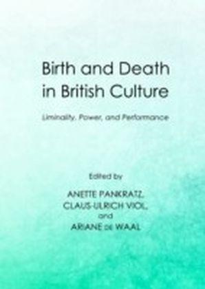 Birth and Death in British Culture
