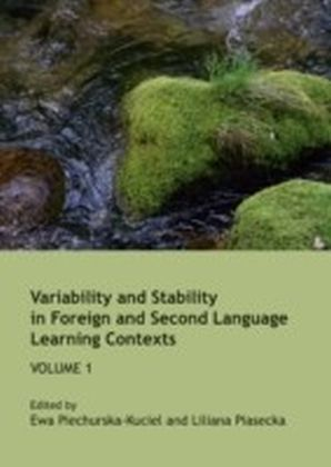 Variability and Stability in Foreign and Second Language Learning Contexts
