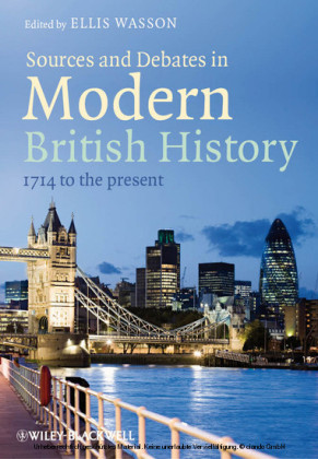 Sources and Debates in Modern British History
