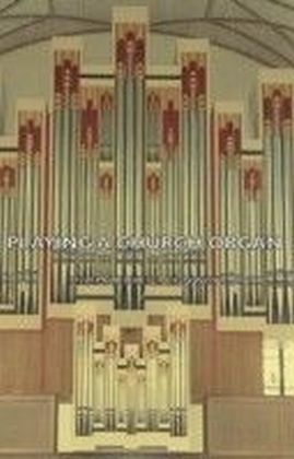 Playing a Church Organ