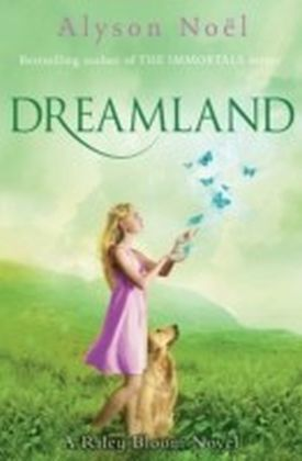 Riley Bloom Novel: Dreamland