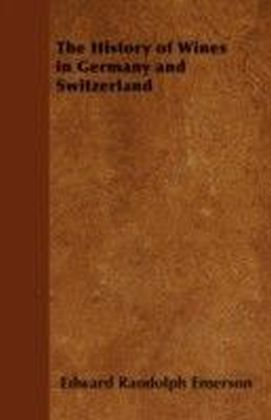History of Wines in Germany and Switzerland