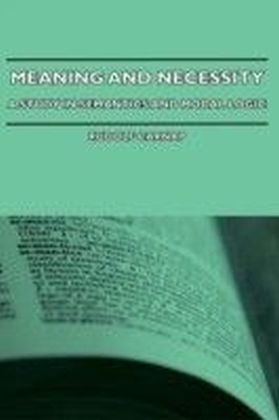 Meaning And Necessity - A Study In Semantics And Modal logic