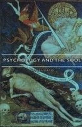 Psychology And The Soul