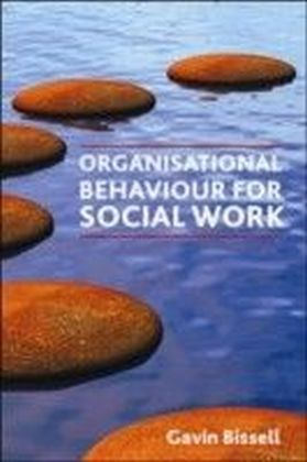 Organisational behaviour for social work