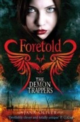 Demon Trappers: Foretold