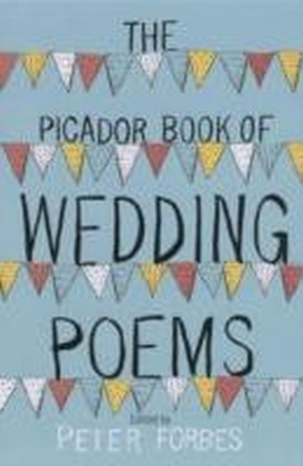 Picador Book of Wedding Poems