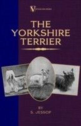 Yorkshire Terrier (A Vintage Dog Books Breed Classic)