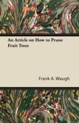 Article on How to Prune Fruit Trees