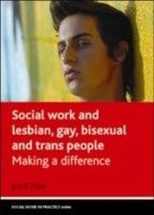 Social work and lesbian, gay, bisexual and trans people