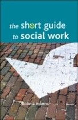 short guide to social work