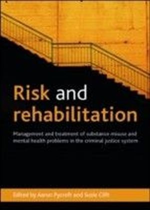 Risk and rehabilitation