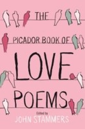 Picador Book of Love Poems