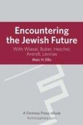 Encountering the Jewish Future