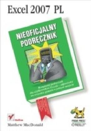 Excel 2007 PL. Nieoficjalny podr?cznik
