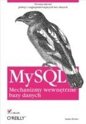 MySQL. Mechanizmy wewnetrzne bazy danych