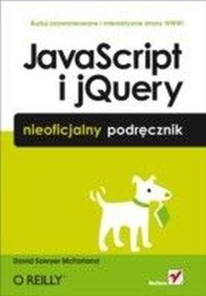 JavaScript i jQuery. Nieoficjalny podrecznik