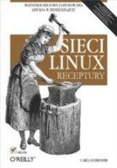 Sieci Linux. Receptury