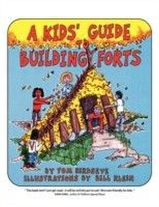 Kids' Guide to Building Forts