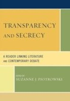 Transparency and Secrecy