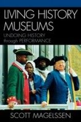 Living History Museums