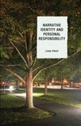 Narrative Identity and Personal Responsibility