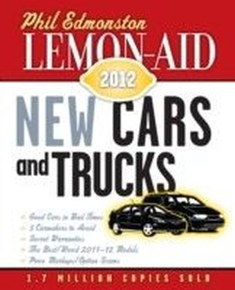 Lemon-Aid New Cars and Trucks 2012