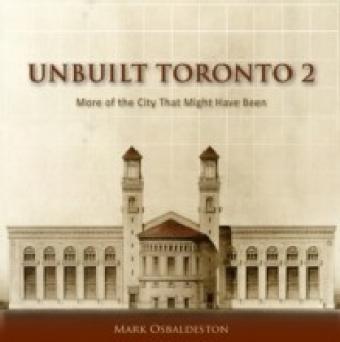 Unbuilt Toronto 2