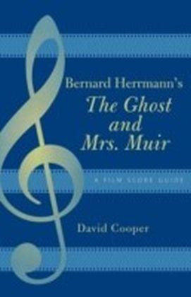 Bernard Herrmann's The Ghost and Mrs. Muir