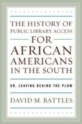 History of Public Library Access for African Americans in the South