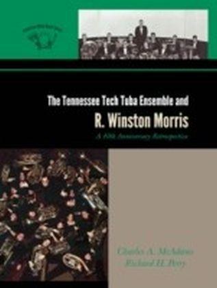Tennessee Tech Tuba Ensemble and R. Winston Morris