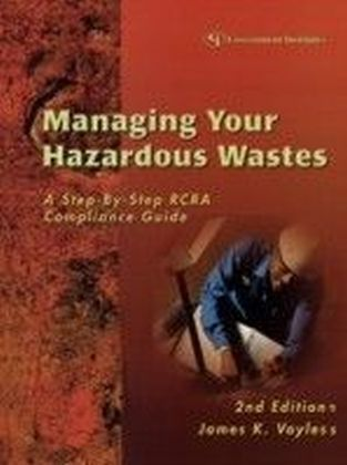 Managing Your Hazardous Wastes