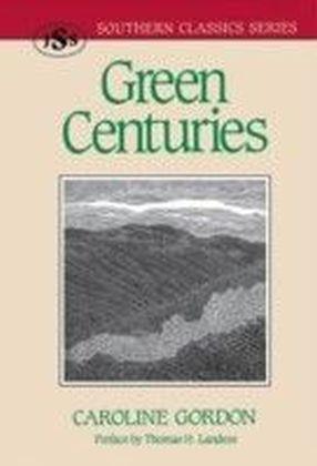 Green Centuries