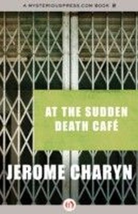 At the Sudden Death Cafe