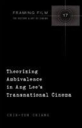 Theorizing Ambivalence in Ang Lee's Transnational Cinema