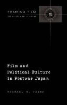 Film and Political Culture in Postwar Japan