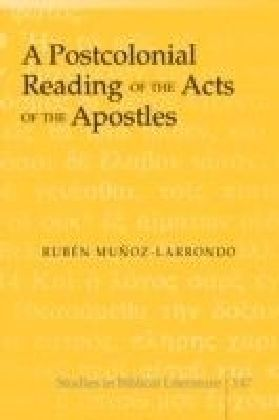 Postcolonial Reading of the Acts of the Apostles